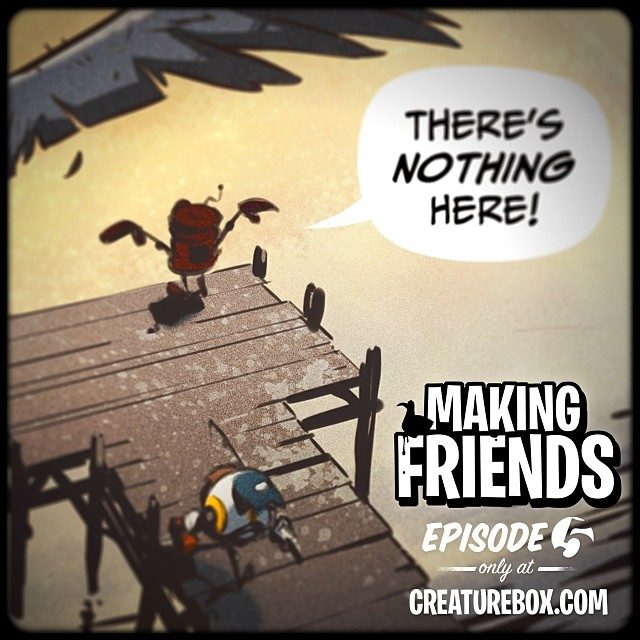 Episode 5 of Making Friends is now live! http://creaturebox.com/comic/admitting-defeat/