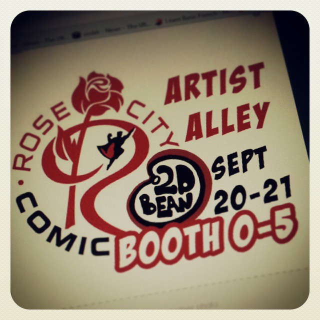 Come visit me at the rose city comic convention this weekend in portlandia! Booth O-5!!