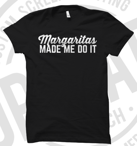 Margaritas Made Me Do It Shirt Shirt Amazon